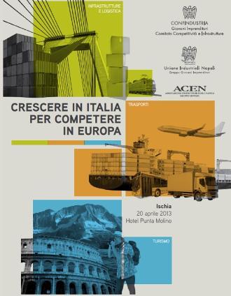 """Convegno """"Crescere in Italia per competere in Europa"""""""